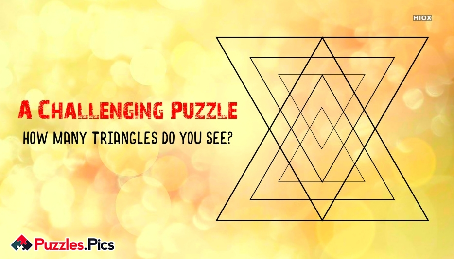 A Challenging Puzzle. Count The Number Of Triangles