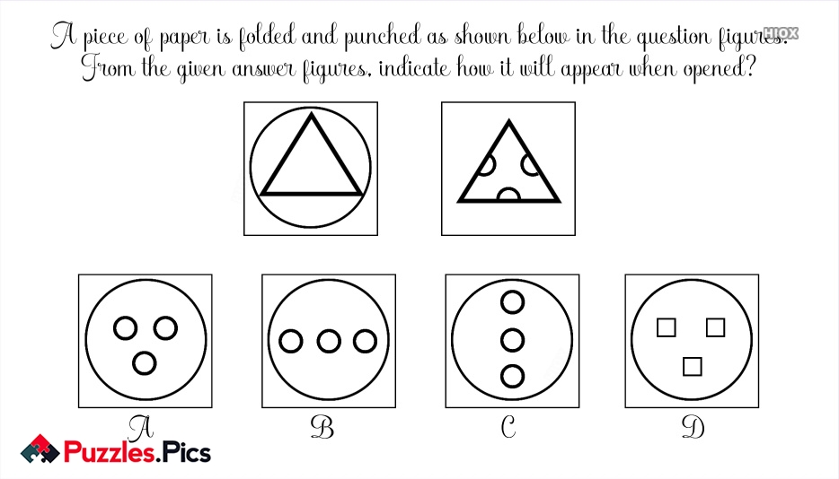 A Piece Of Paper Is Folded And Punched As Shown Below In The Question Figures.