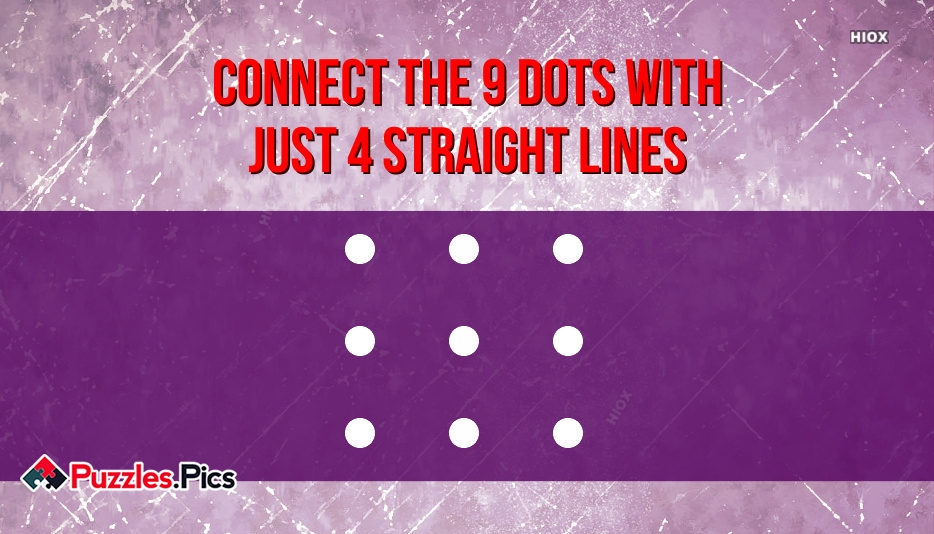 COnnect The 9 Dots With Just 4 Straight Lines