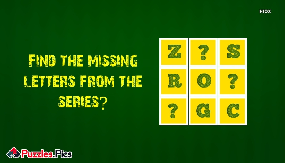Find The Missing Letters From The Below Series?
