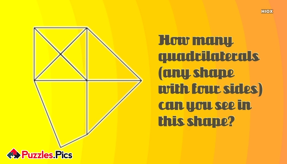 How Many Quadrilaterals (any Shape With Four Sides) Can You See In This Shape?