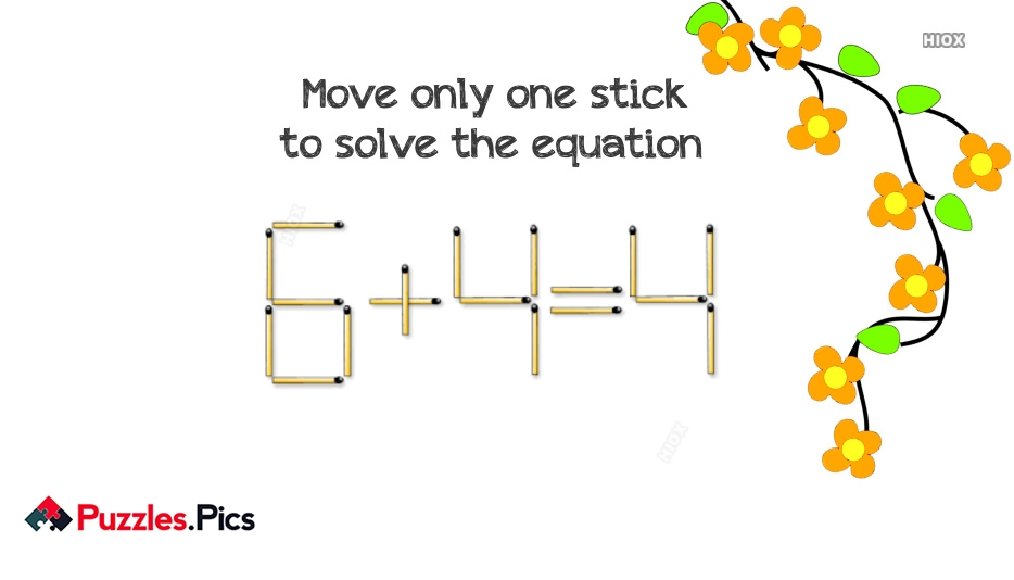 Matchstick Riddle: Move Just 1 Stick To Fix The Equation 6 + 4 = 4