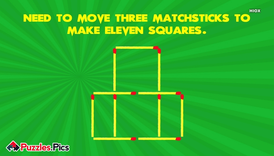 Need To Move Three Matchsticks To Make Eleven Squares.