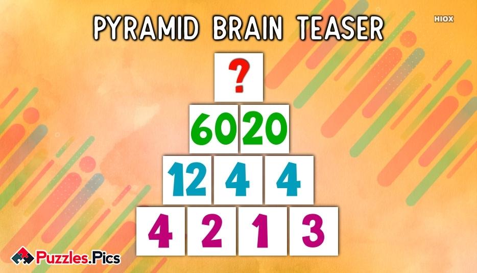 Pyramid Brain Teaser