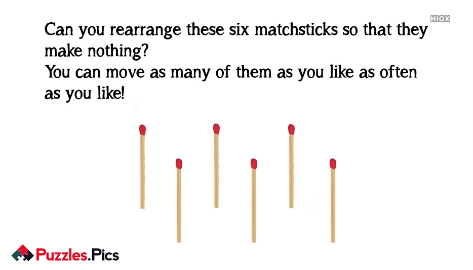Six Nil | Can You Rearrange These Six Matchsticks So That They Make Nothing?