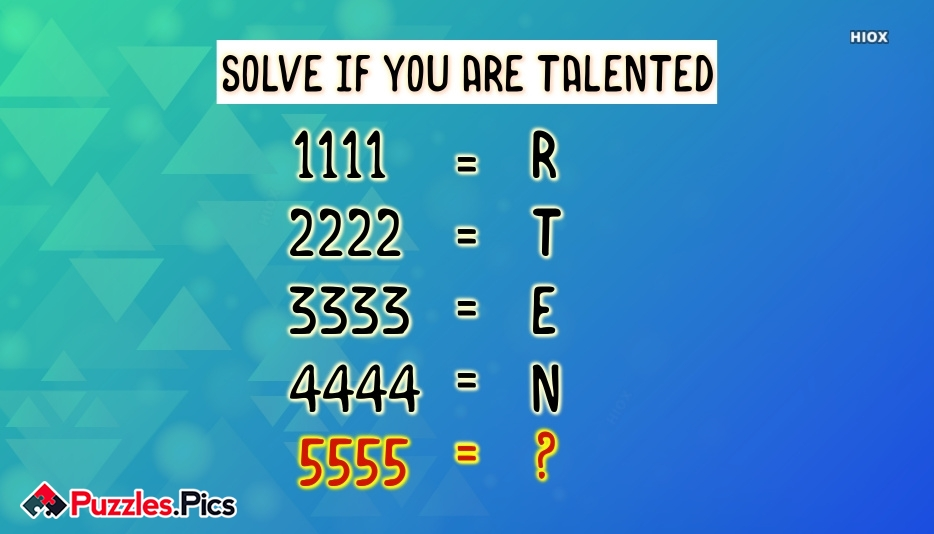 Solve If You Are Talented Puzzles and Riddles With Answers