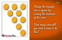 Change The Triangle Into A Square By Moving The Minimum Of The Coins. How Many