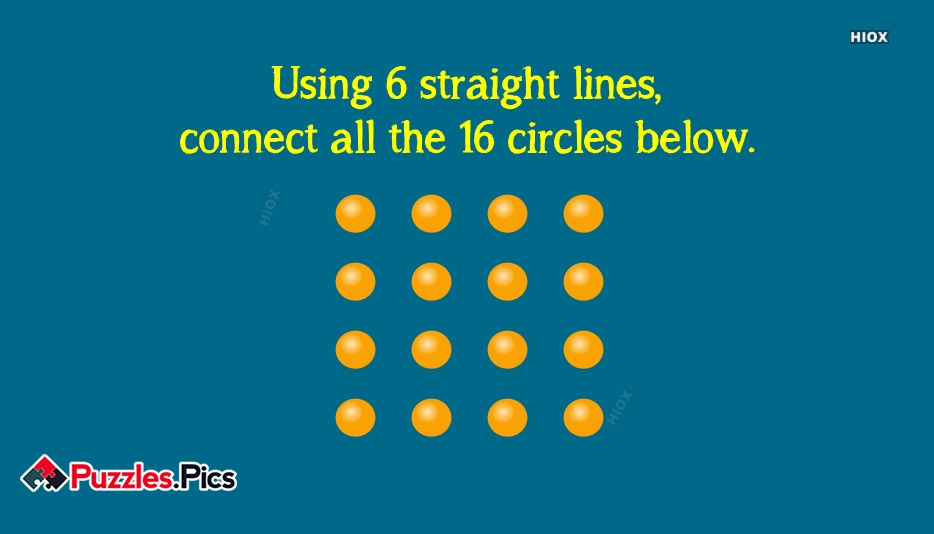 Using 6 Straight Lines, Connect All The 16 Circles Below