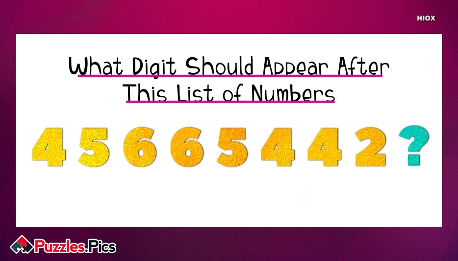 What Digit Should Appear After This List Of Numbers