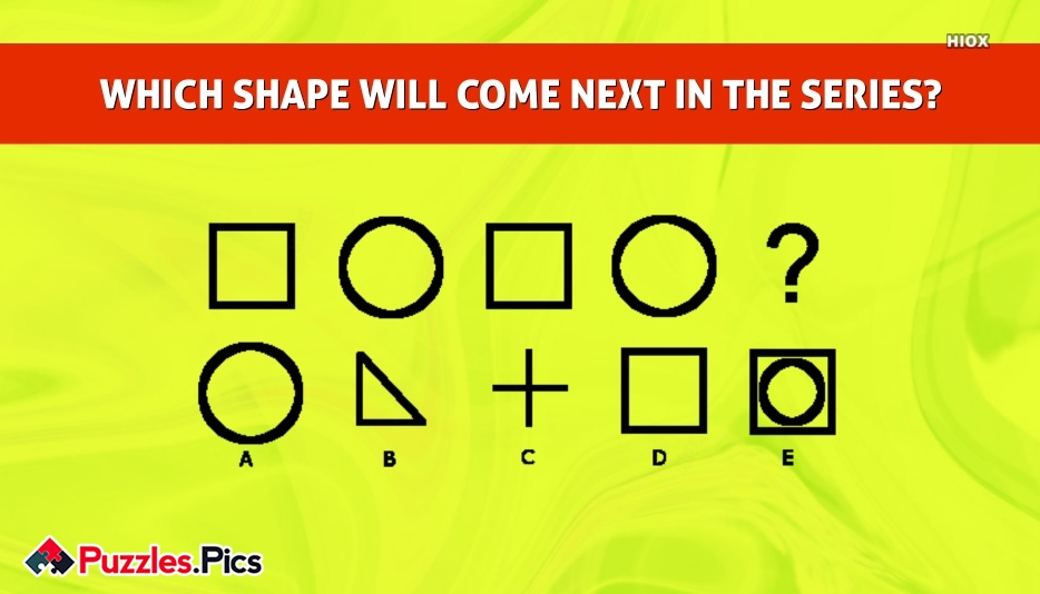 WHICH SHAPE WILL COME NEXT IN THE SERIES?
